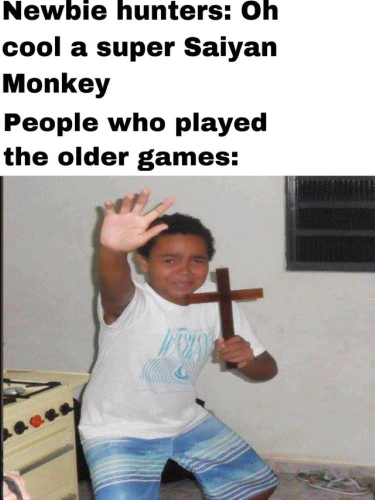 Newbie Hunters love the older games