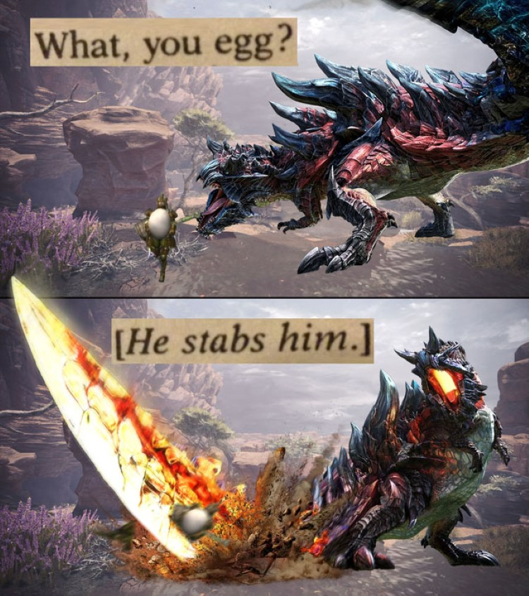 What you egg? Stabs him