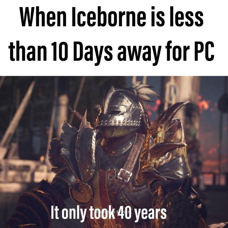 Iceborne is less than 10 days away meme