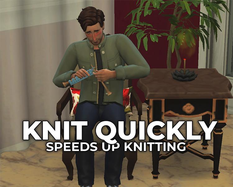 Knit Quickly Mod / TS4 CC