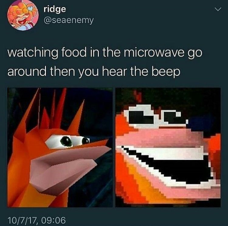When you hear the beep of the microwave with food done meme