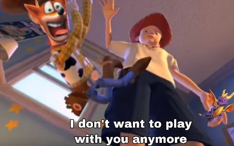 Toy Story crossover meme - I dont want to play with Crash anymore