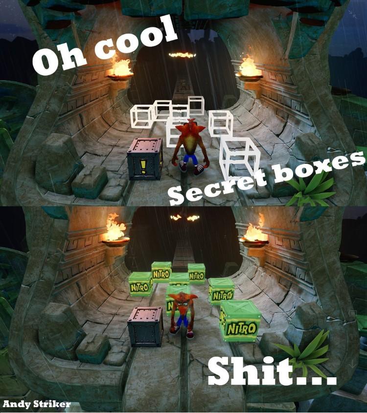 Crash: oh cool, secret boxes! Turn into Nitro boxes: shoot