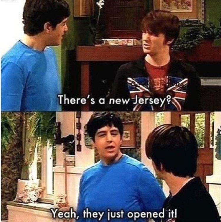 Drake: There's a New Jersey? Josh: Yeah, they just opened it