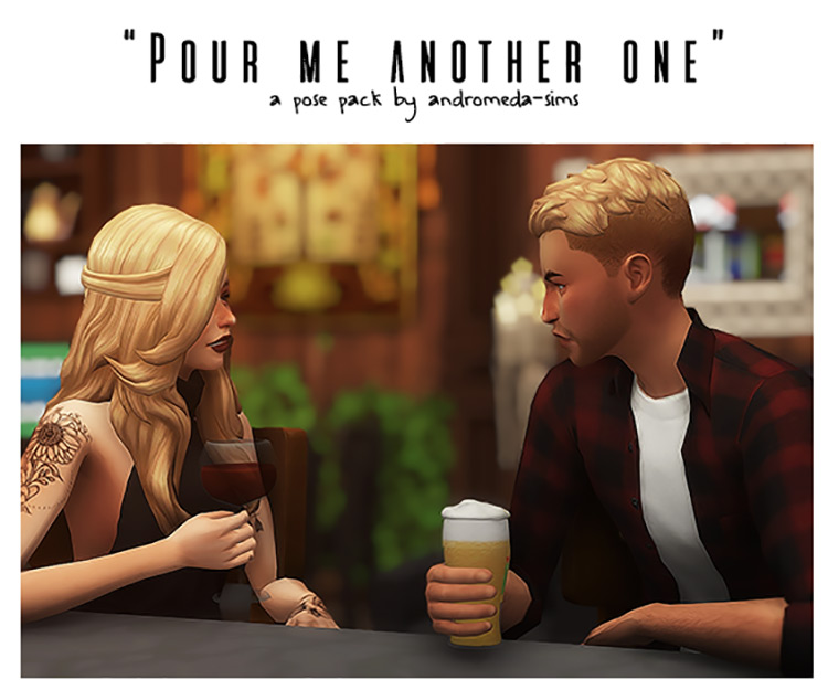 Pour Me Another One by Andromeda-Sims / TS4 Poses