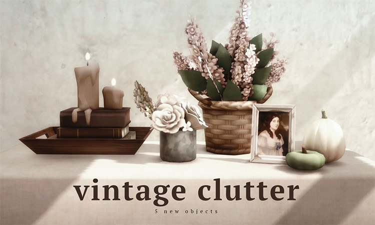 Vintage Clutter for The Sims 4