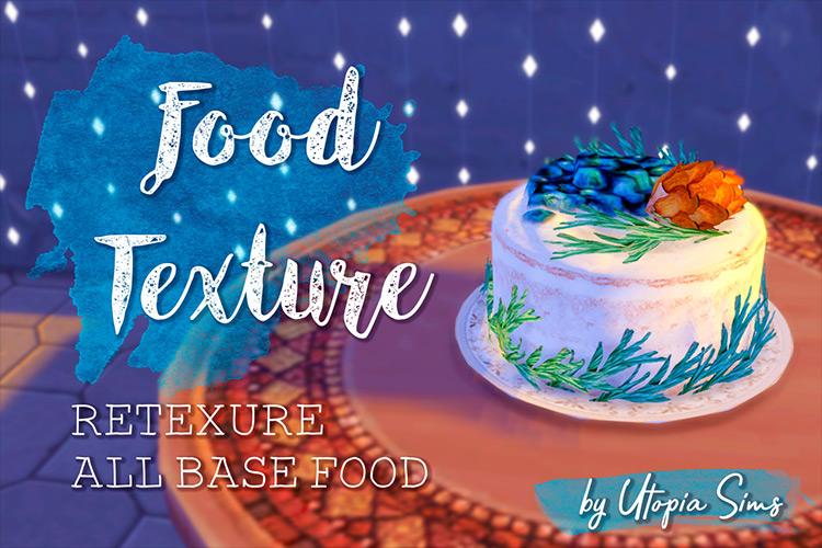 UtopiaSims' Food Textures Sims 4 mod screenshot