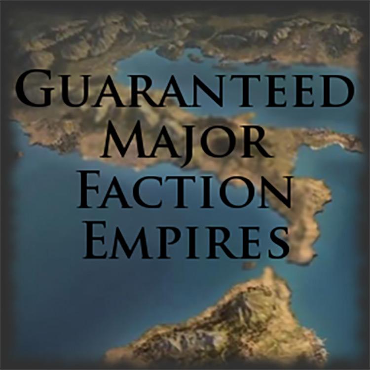 Guaranteed Major Faction Empires TWR2 Mod
