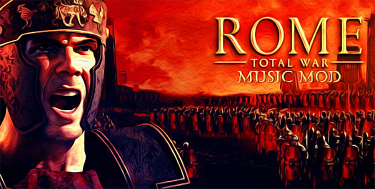 Rome: Total War Music Total War Rome II Mod
