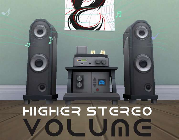 Higher Stereo Volumes Mod for Sims 4