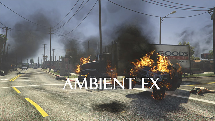 Ambient FX GTA 5 Realism mod
