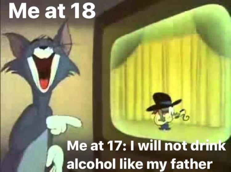 Me at 18 meme