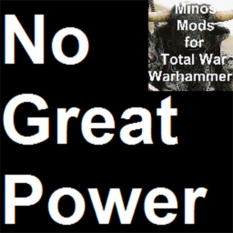 No Great Power Total War: Warhammer mod screenshot