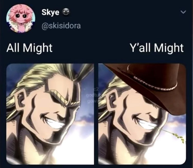 All might, Yall Might meme