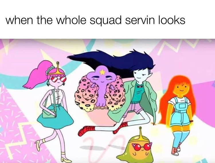 When the whole squad servin looks