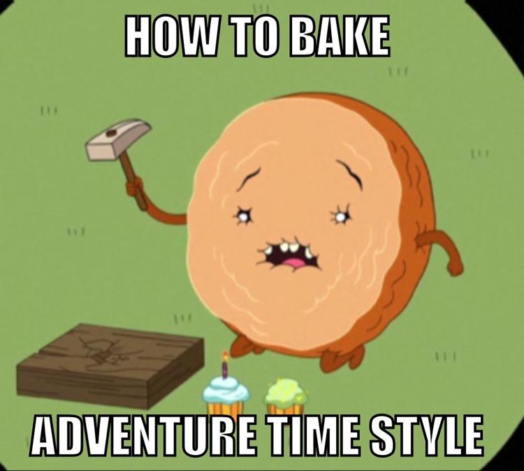 How to bake adventure time - cinnamon bun meme