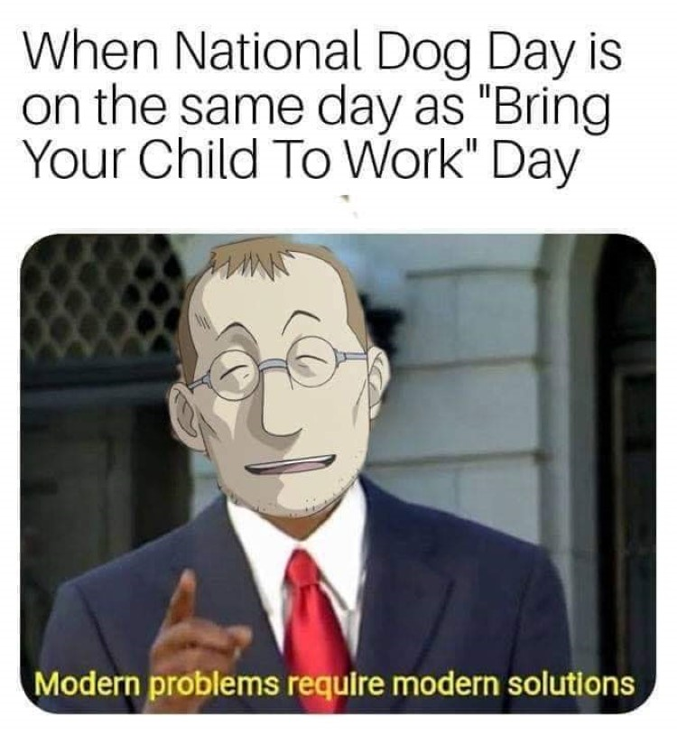 National Bring Dog To Work Day meme