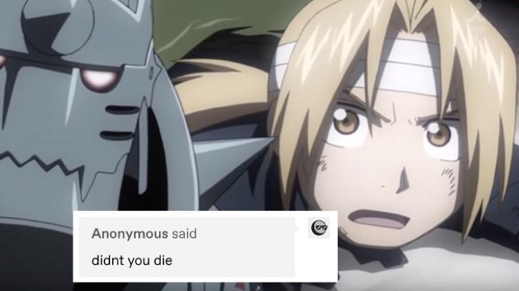 did you die? FMA meme