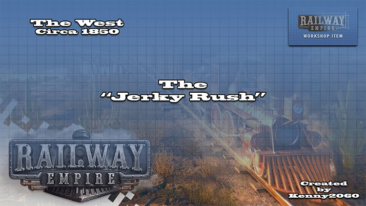 The Jerky Rush Railway Empire mod
