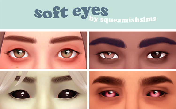 Soft Eyes by squeamishsims The Sims 4 CC