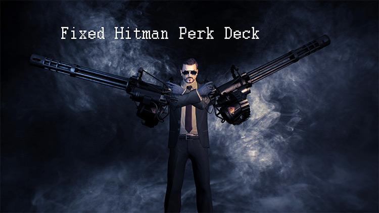 Hitman Perk Deck Fix Payday 2 Mod