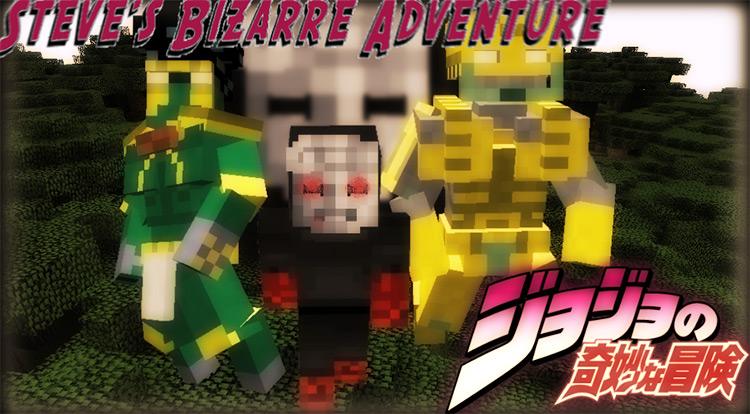 Steve's Bizarre Adventures Minecraft Mod