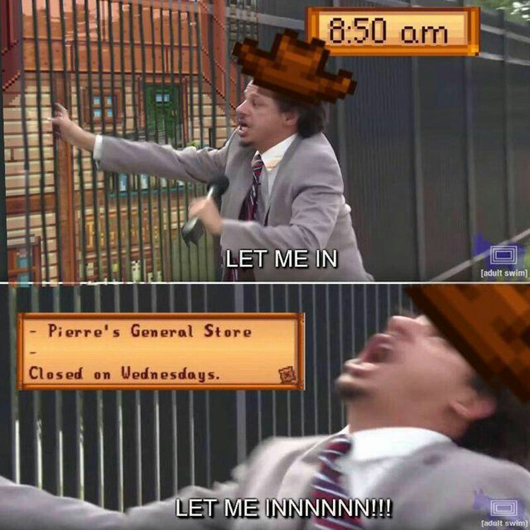 Stardew Pierres, let me in meme
