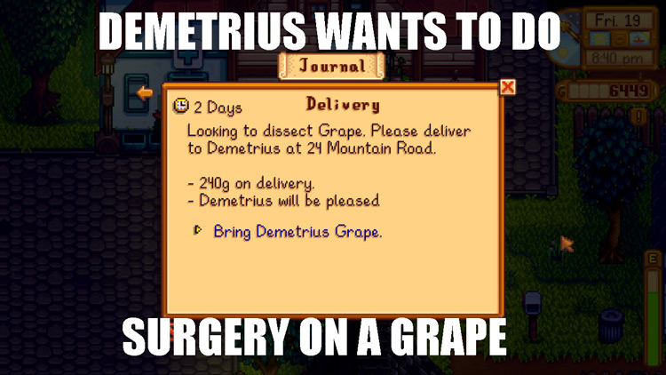 Demetrius surgery on grape Stardew meme
