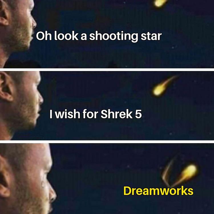 I wish for Shrek 5 meme
