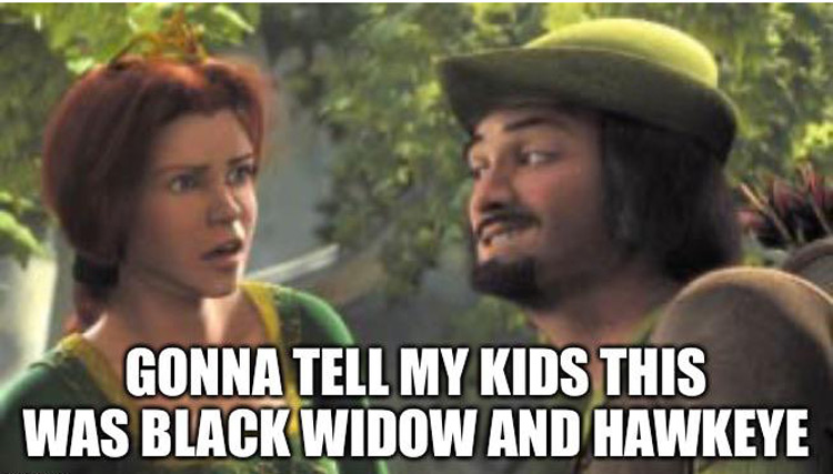 Gonna tell my kids this is black widow and hawkeye