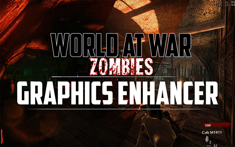 Extreme Graphics Enhancer Mod for Call of Duty: World at War
