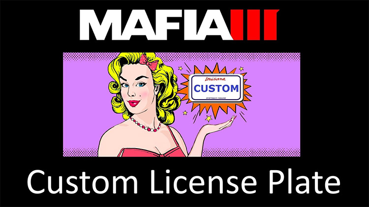 Custom License Plate Mafia 3 Mod title