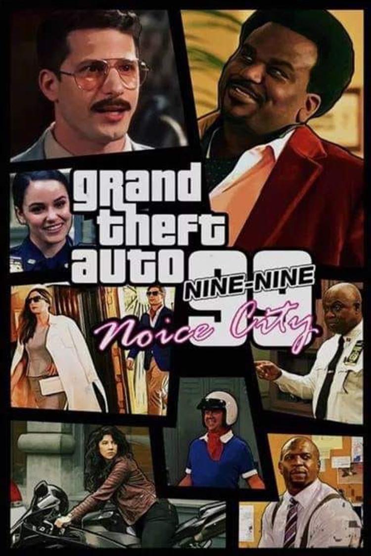 Grand Theft Auto - Brooklyn Nine Nine meme