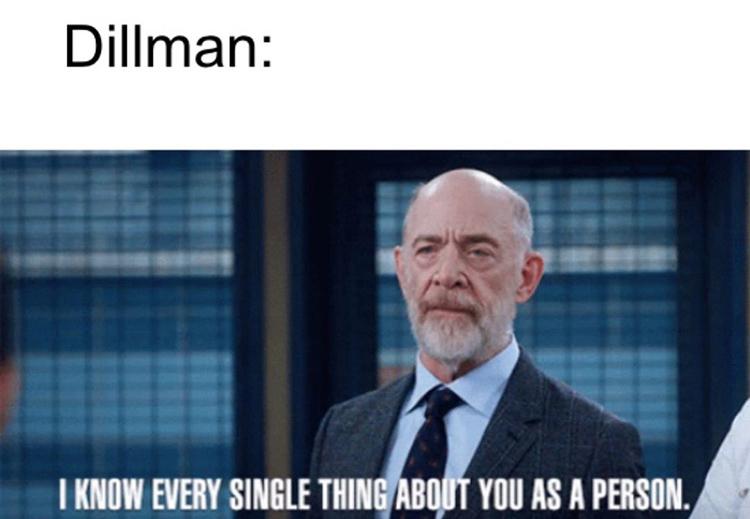 Dillman B99 meme
