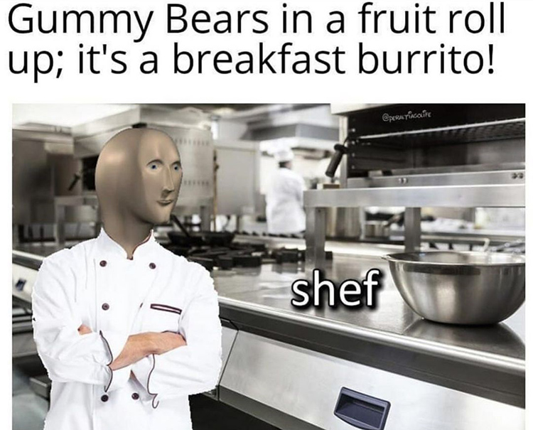 Chef candy food meme