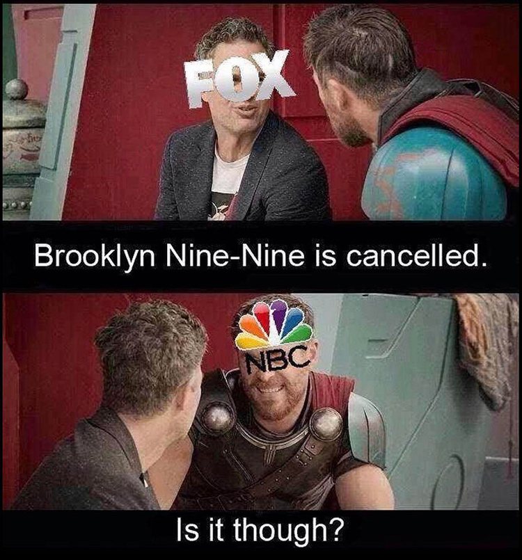 B99 is not cancelled meme