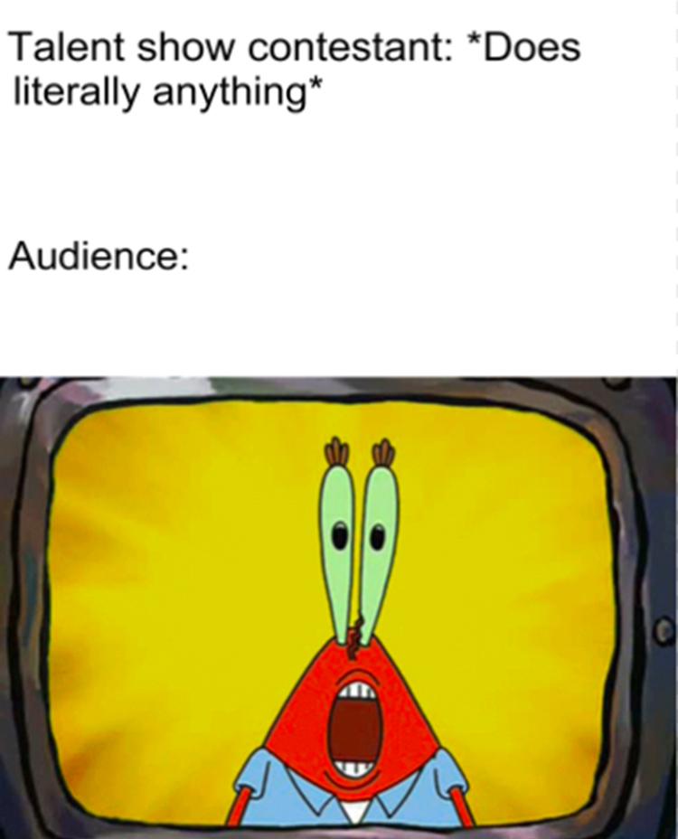 Talent contest surprise meme