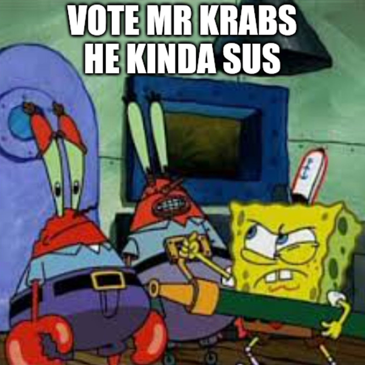 Sus meme with Mr Krabs