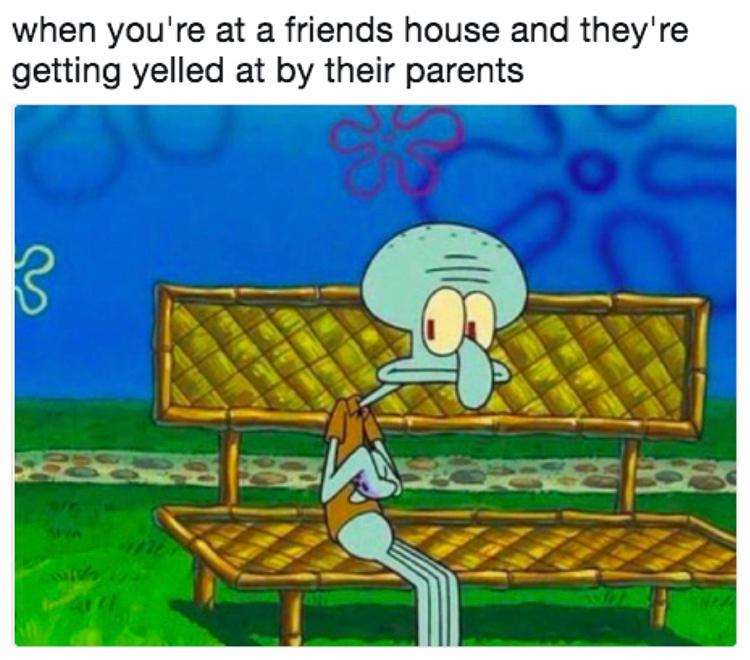 Friends mom yelling at them - Squidward meme