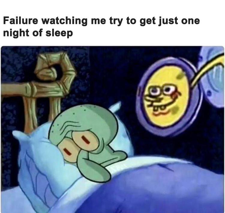 Failure trying to sleep meme