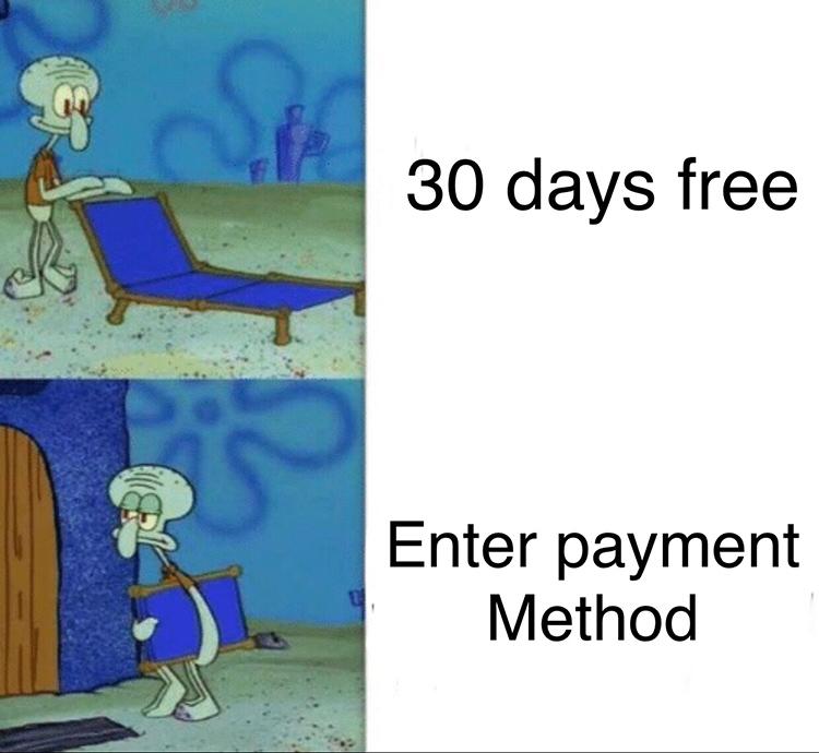 Free trial Squidward meme