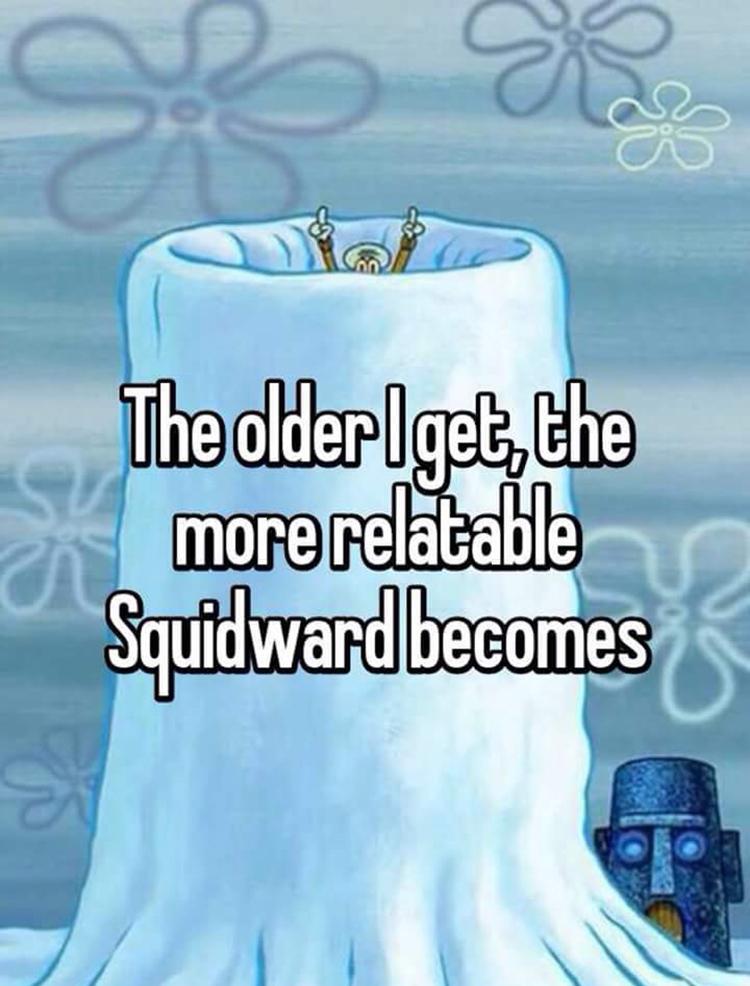 Relating to Squidward meme