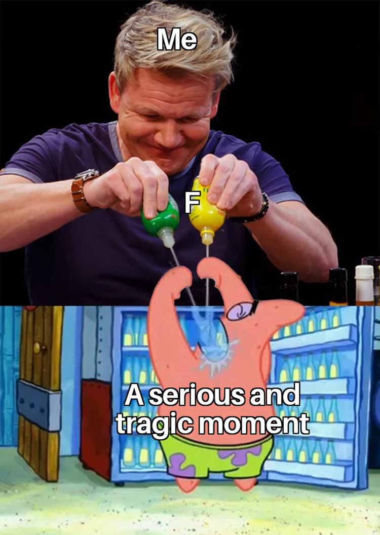 Pressing f for sad moments