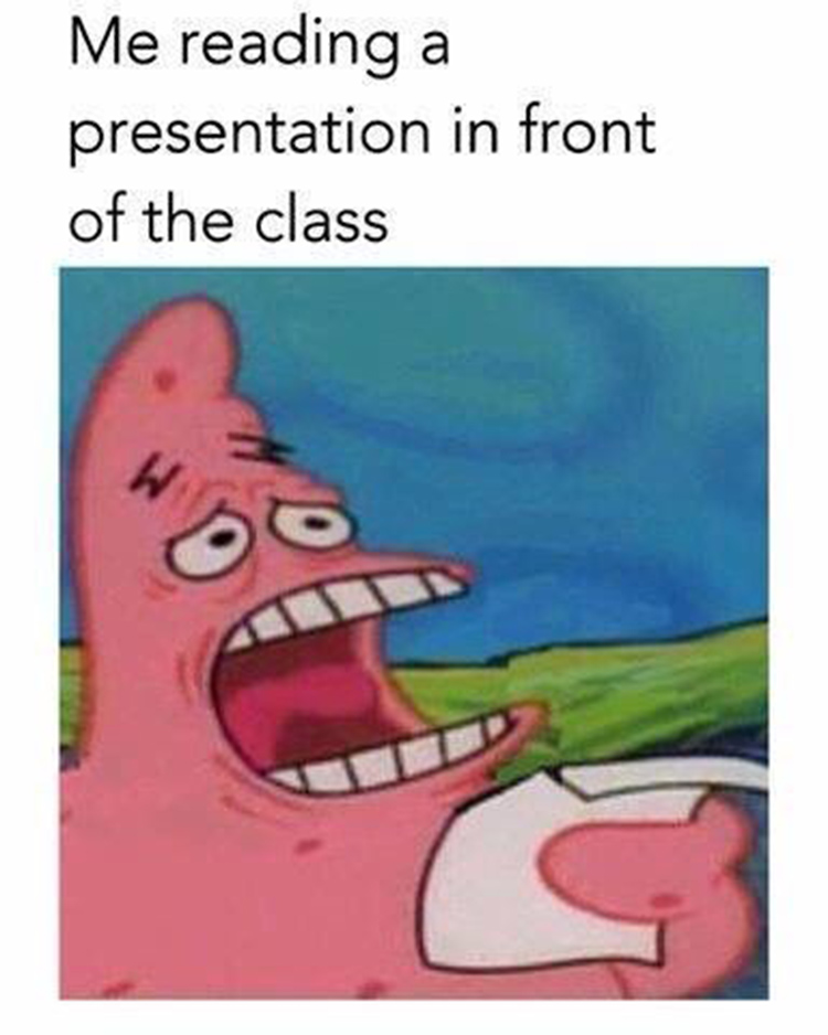 Reading a presentation in front of the class meme