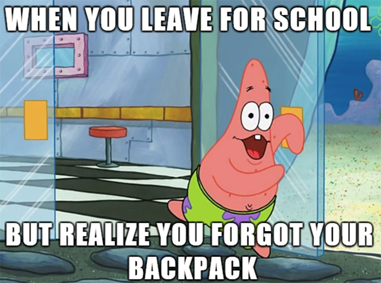 Going to school but forgetting your backpack