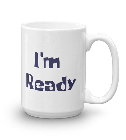 Im Ready coffee mug
