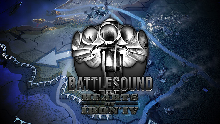 Battlesound - Sound Modification for Hearts Of Iron 4
