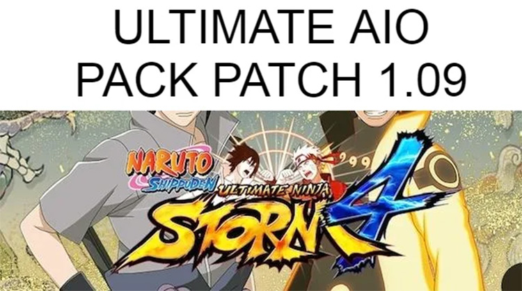 Ultimate AIO Pack Patch for Naruto Shippuden: Ultimate Ninja Storm 4