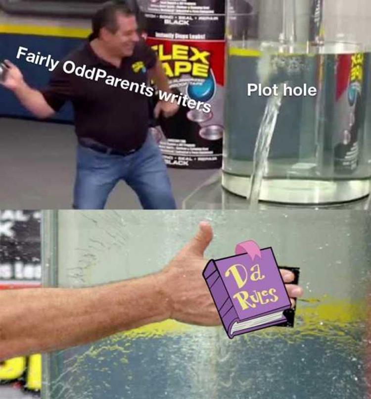 Plot Holes fixed by Da Rules - Fairly Oddparents meme