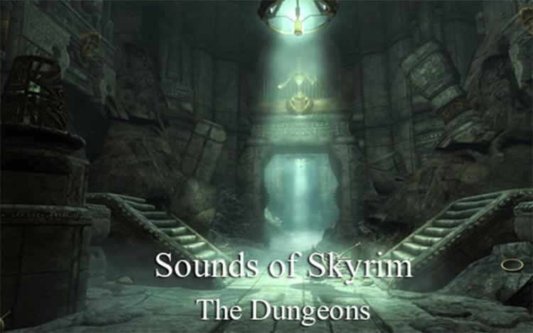 Dungeons Skyrim Sound Mod